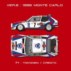 1/12 Lancia Delta S4 Ver.B :1986 WRC Rd.1 Rally Monte Carlo #7 Toivonen/Cresto